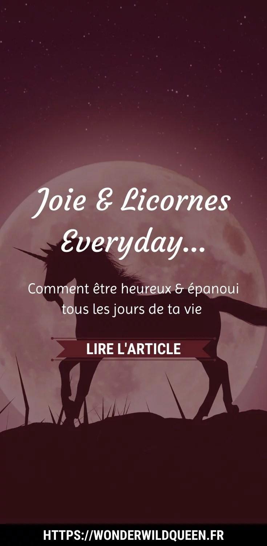 JOIE ET LICORNES EVERYDAY 🦄🌈
