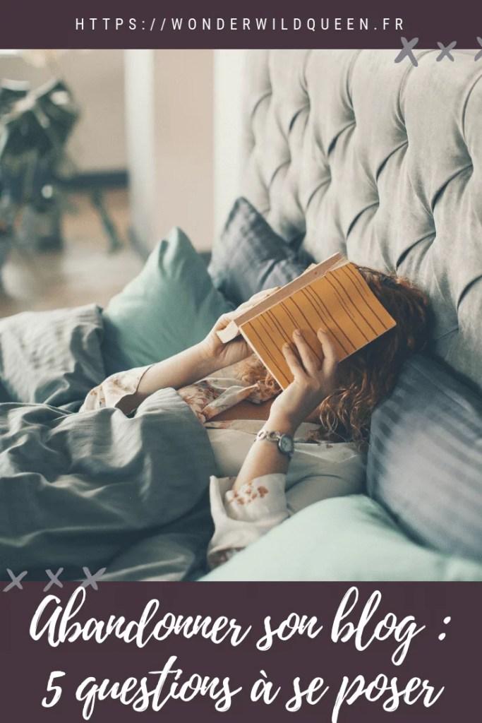Abandonner son blog : Est-ce vraiment le moment ? #blog #blogging #wonderwildqueen
