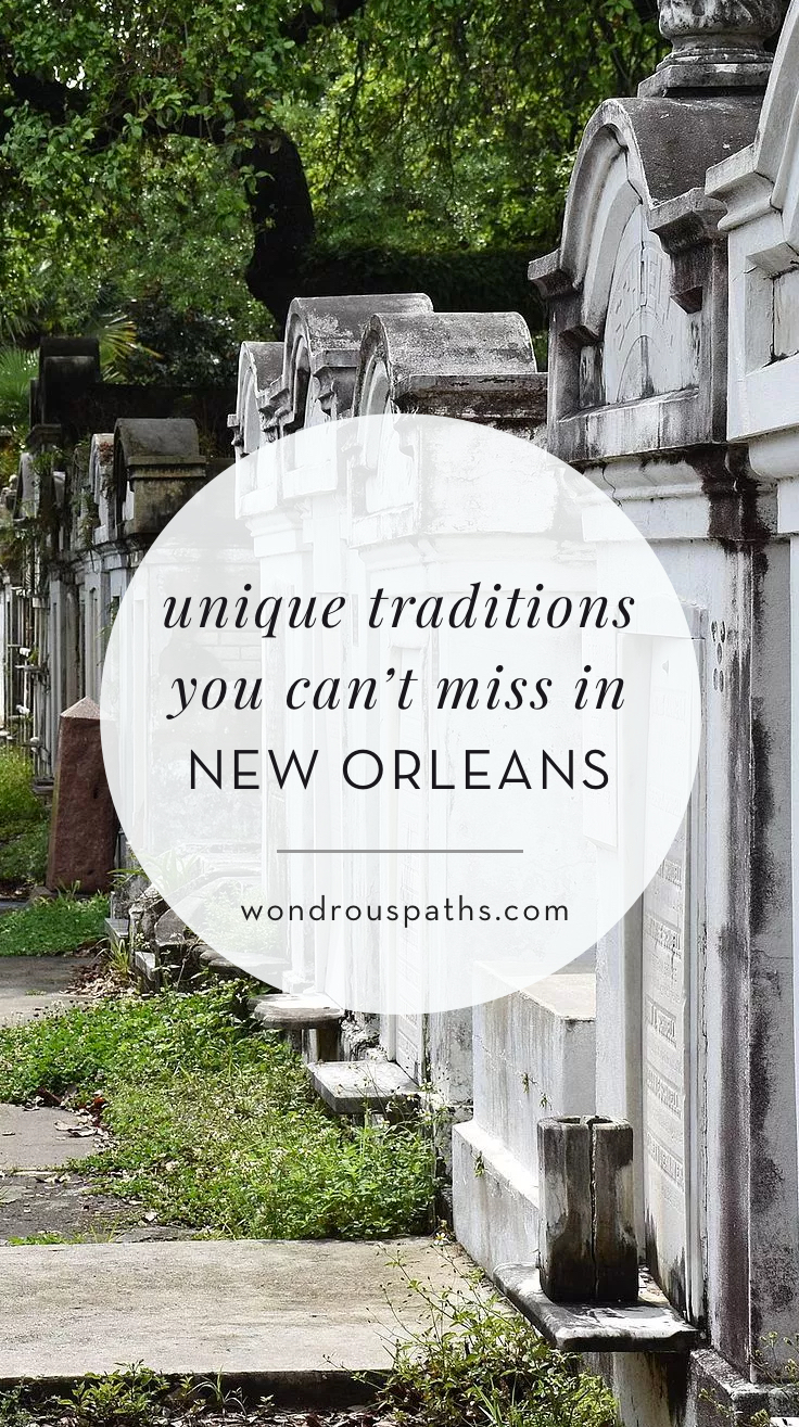 Unique customs and traditions in New Orleans |  NOLA superstitons and cuisine | Wondrous Paths