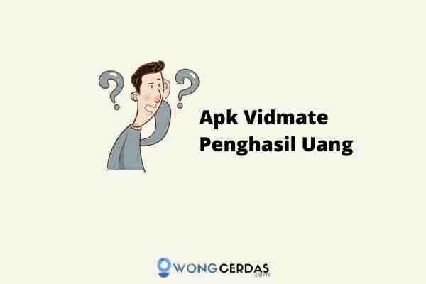Vidmate app is the best video downloader for youtube, facebook and all other movie. Apk Vidmate Penghasil Uang Jangan Ngarep Dapat Uang Banyak