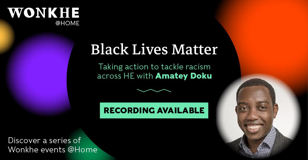 Image of Wonkhe @ Home: Black Lives Matter
