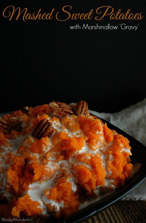 Mashed Sweet Potato Casserole Recipe - Mashed Sweet Potatoes with Marshmallow Gravy - wonkywonderful.com #thanksgiving
