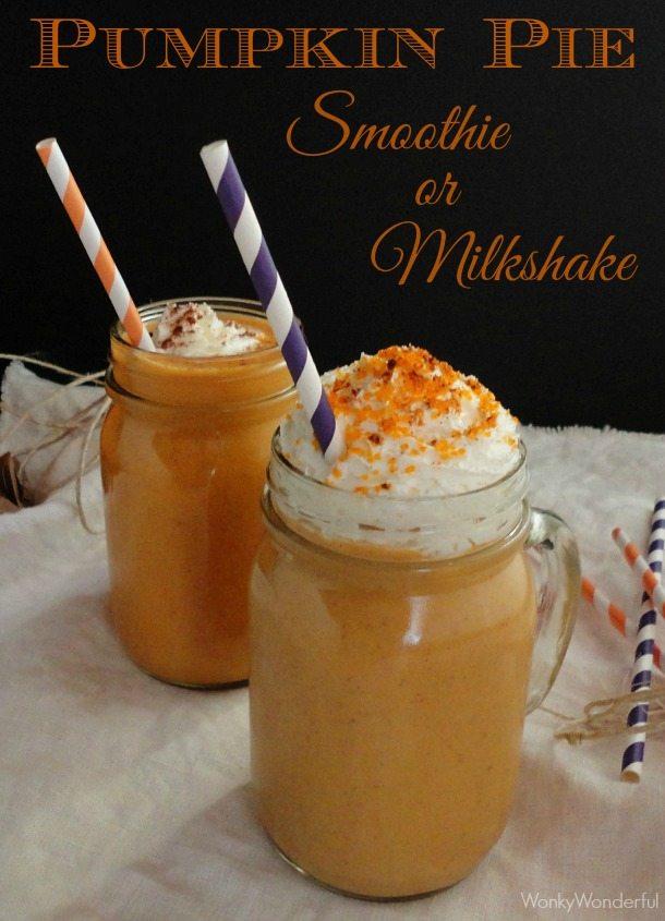 Pumpkin Pie Smoothie and Milkshake Recipe - quick and easy Thanksgiving dessert - wonkywonderful.com