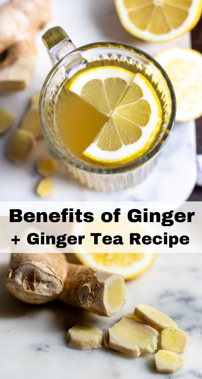 benefits of ginger and ginger tea recipe photo collage