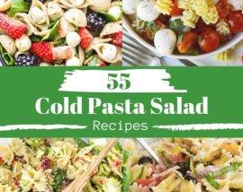 55 cold pasta salad recipes photo collage