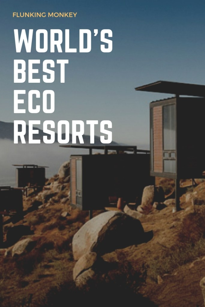 World's Best Eco Resorts: An In-Depth Look At What Makes The Best Eco Resorts, Ecolodges, Eco Cabins and Eco Retreats In The World. Find The Most Environmentally Friendly Eco Hotels.