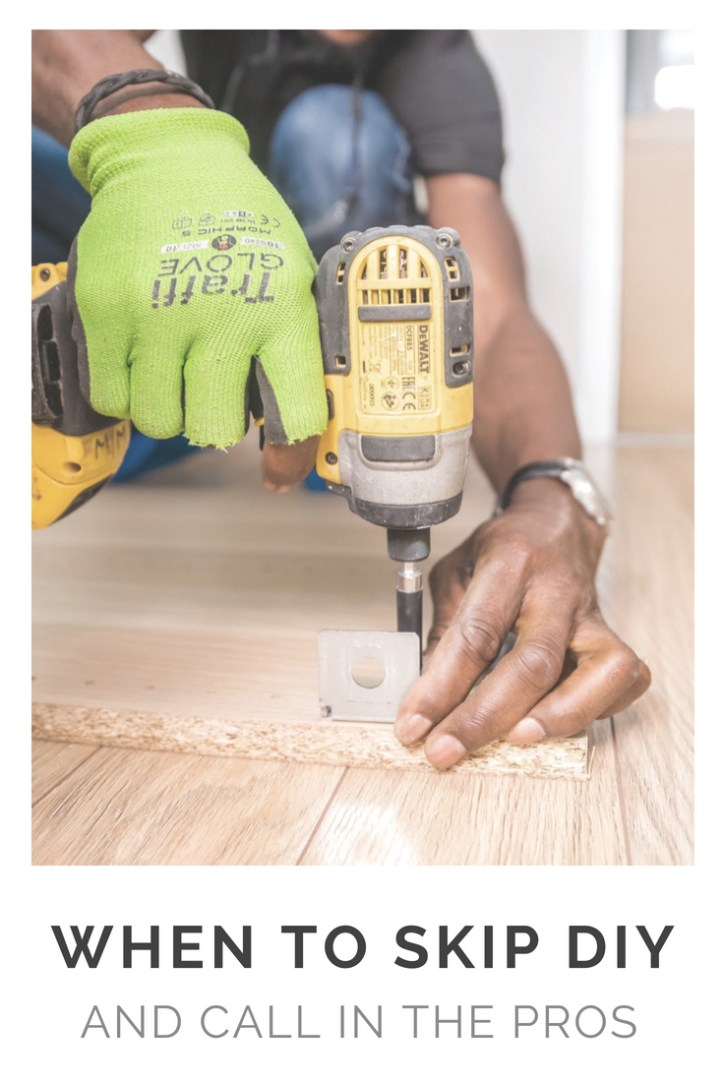When to skip DIY and call in the pros