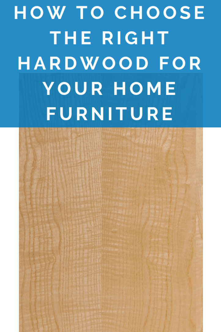 How to choose the right hardwood for your home furniture (2).png