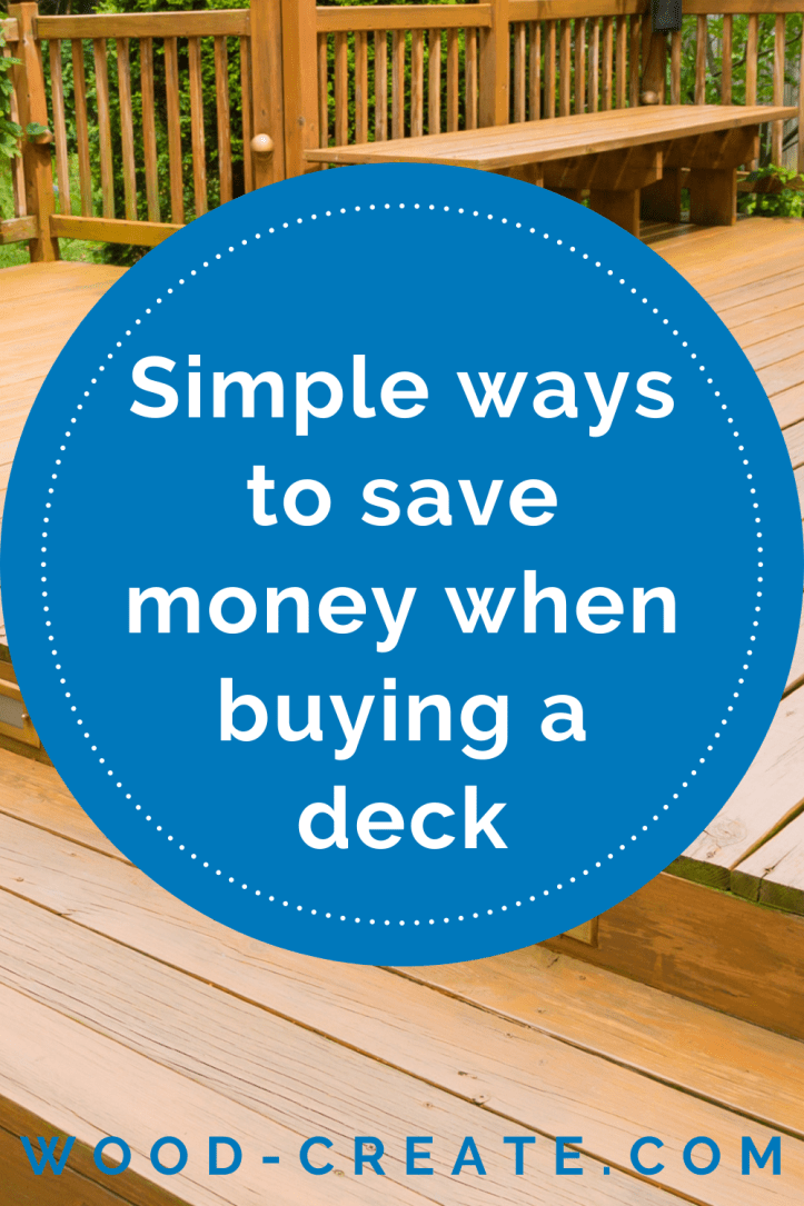 Simple ways to save money when buying a deck