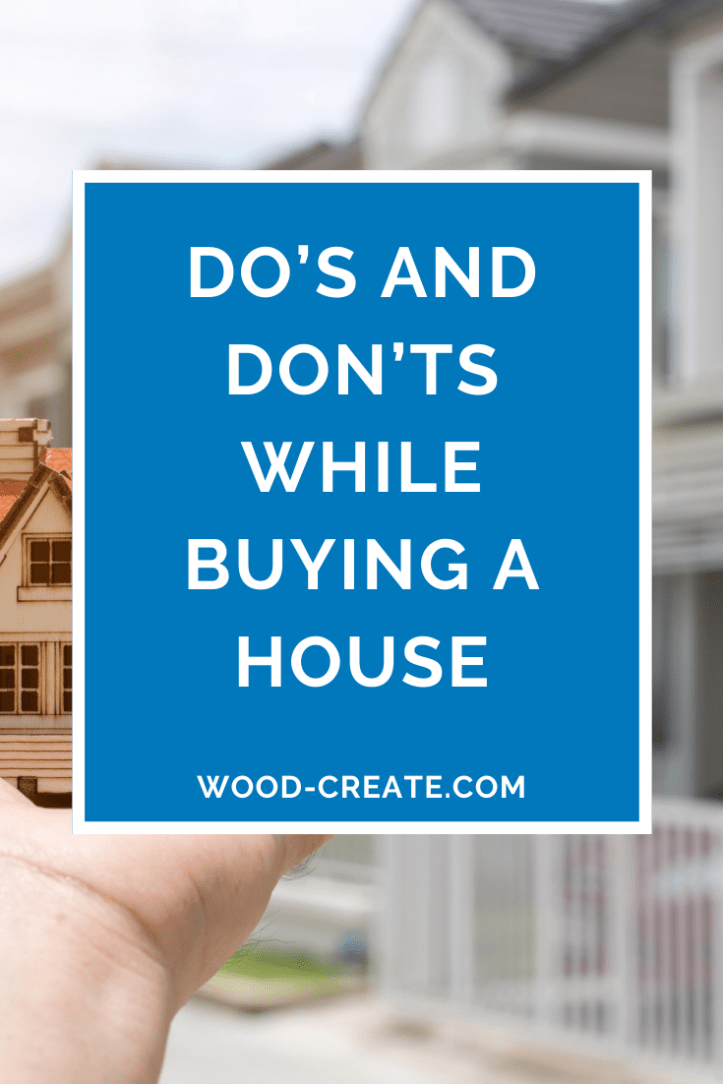 Do's and don'ts while buying a house