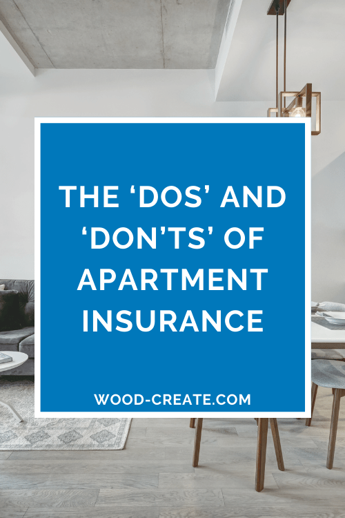 The 'dos' and 'don'ts' of apartment insurance