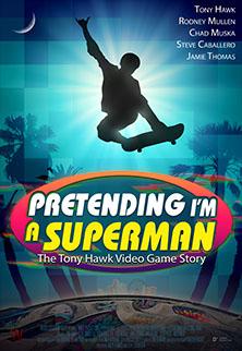 Pretending I'm a Superman poster