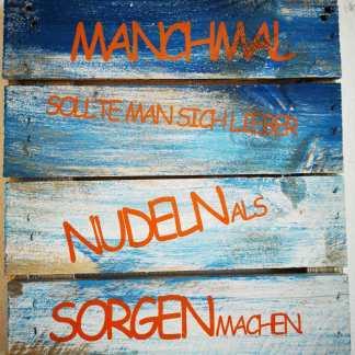 Wanddeko_Nudeln und Sorgen
