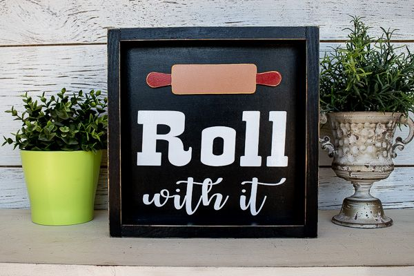 Kitchen Sign Roll With It