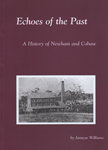 Echoes of the Past: A History of Newham and Cobaw By Jannyse Williams