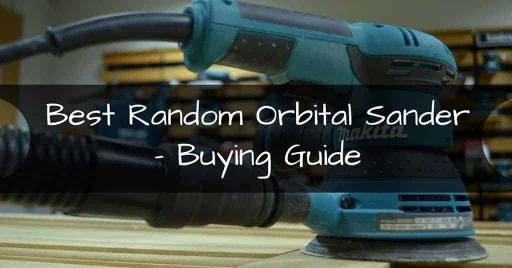 Random Orbital Sander