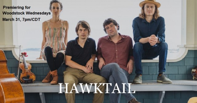 Hawktail with Brittany Haas premieres March 31, 7pm/CDT, for Woodstock Wednesdays. Check back here for a link when it's available.