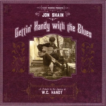 Shain's most recent solo disc, Gettin' Handy with the Blues: A Tribute to the Legacy of WC Handy, was released in January, 2018.