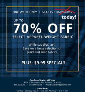 Pendleton fabric sale ad, 70% off apparel-weight fabrics at the woolen mill store
