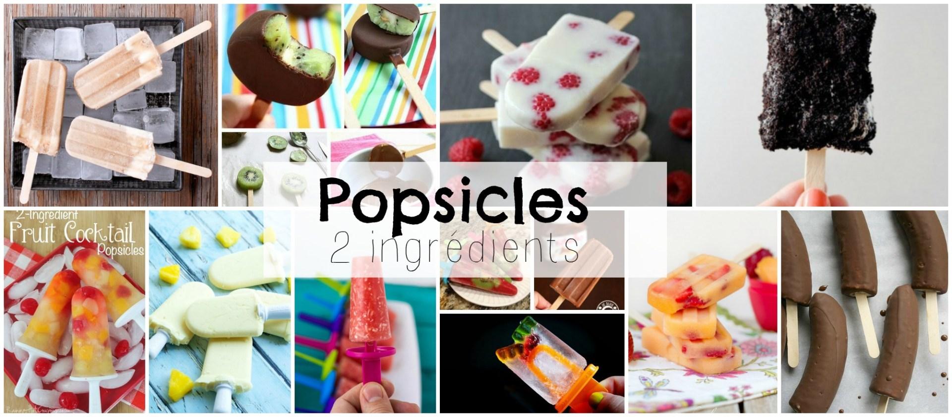 13 recettes de popsicles 2 ingrédients
