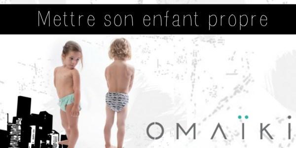 Mettre son enfant propre avec Omaïki