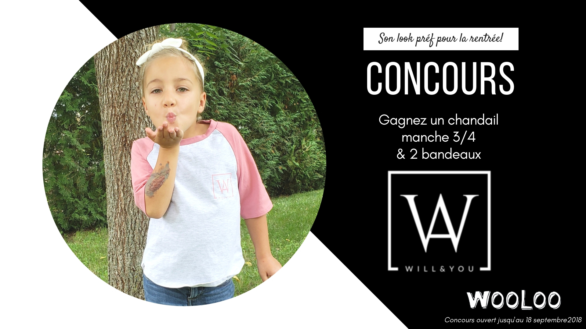 CONCOURS Will & You