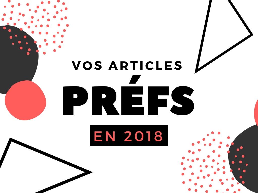 Articles les plus aimés en 2018