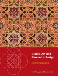 Islamic Art and Geometric Design: Activities for Learning