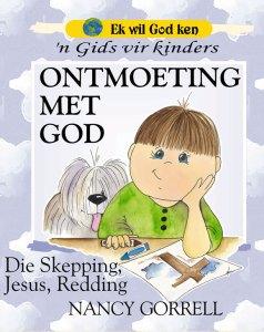 Ek-Will-God-Leer-Ken-Ontmoeting-met-God