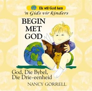 Ek-wil-God-Ken-Kinder-Reeks-Boek-1
