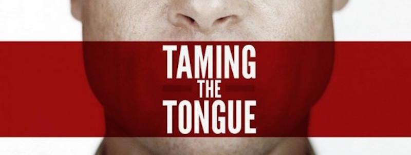 controlling the tongue Here are some tips on how we can control our tongues and increase in patience  both in our communication with others and within ourselves:.
