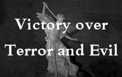 Victory over Terror and Evil