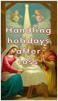 Handling holidays after loss
