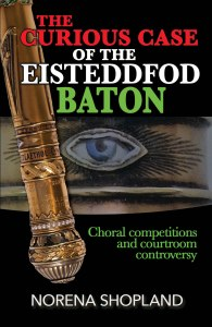 Curious Case of the Eisteddfod Baton