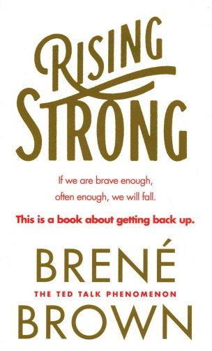 Cover of Rising Strong by Brene Brown