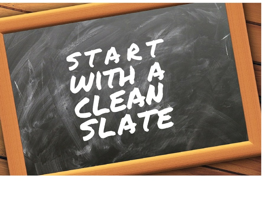 Chalkboard message: Start with a clean slate