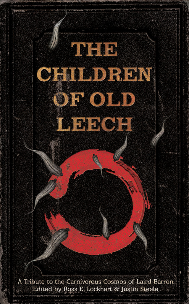 We are the Children of Old Leech... and we love you.