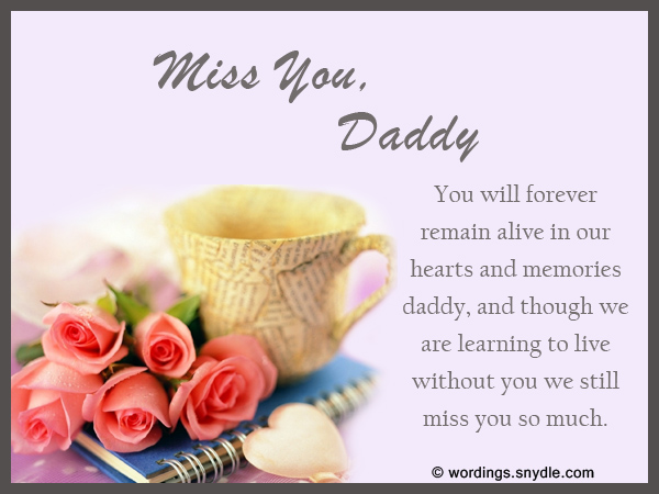Missing You Messages For A Father Who Died Wordings And