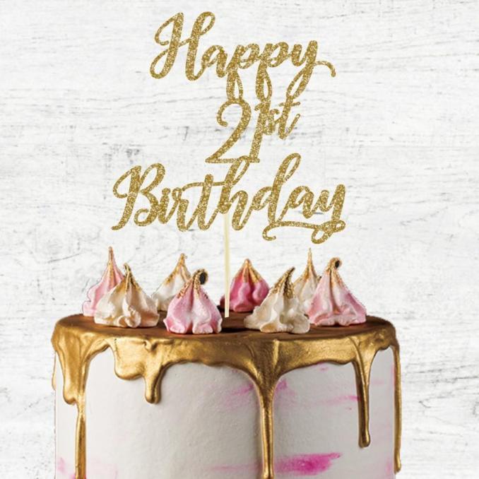 Ways to Wish Someone a Happy 21st Birthday 2020