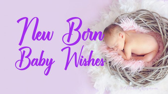 Welcoming Wishes for Newborn