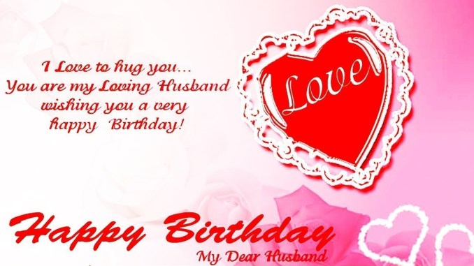 Romantic Birthday Wishes for Hubby