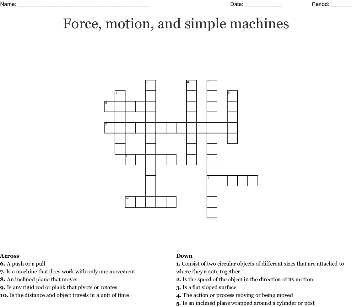 Force Motion And Simple Machines Crossword