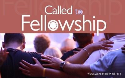 Called To Fellowship