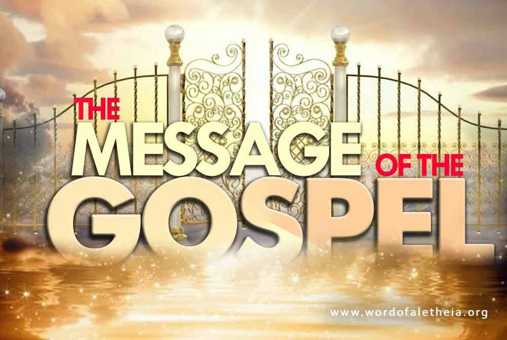 The Message of the Gospel