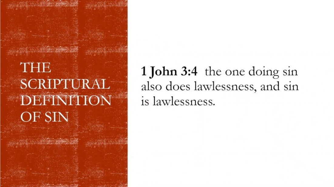 The Scriptural Definition of Sin