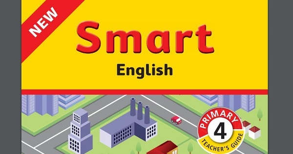 NEW Smart English Primary 4 Teacher's Guide