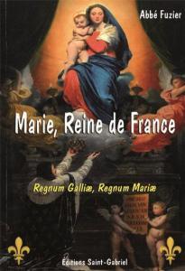 I-Grande-12238-marie-reine-de-france-regnum-galliae-regnum-mariae.net