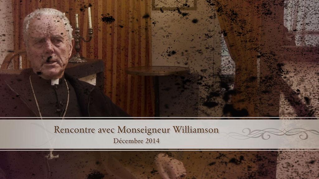 Entretien exclusif avec Monseigneur Richard Williamson