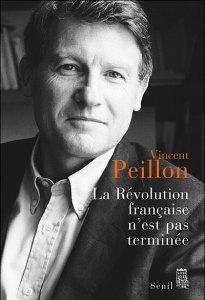 Vincent Peillon,  La Révolution française n'est pas terminée.