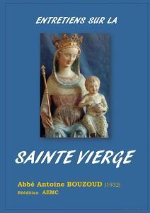 Entretiens sur la Sainte Vierge, Abbé Antoine <abbr data-recalc-dims=